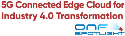 5G Connected Edge Cloud for Industry 4.0 Transformation